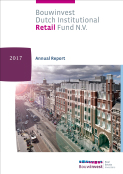 Annual Report 2017 Bouwinvest Retail Fund